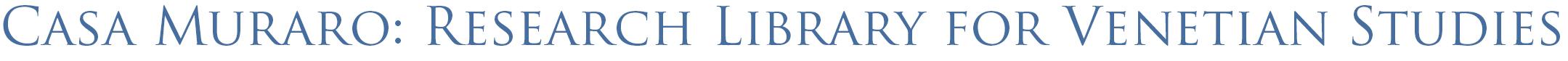 Casa Muraro: Research Library for Venetian Studies logo